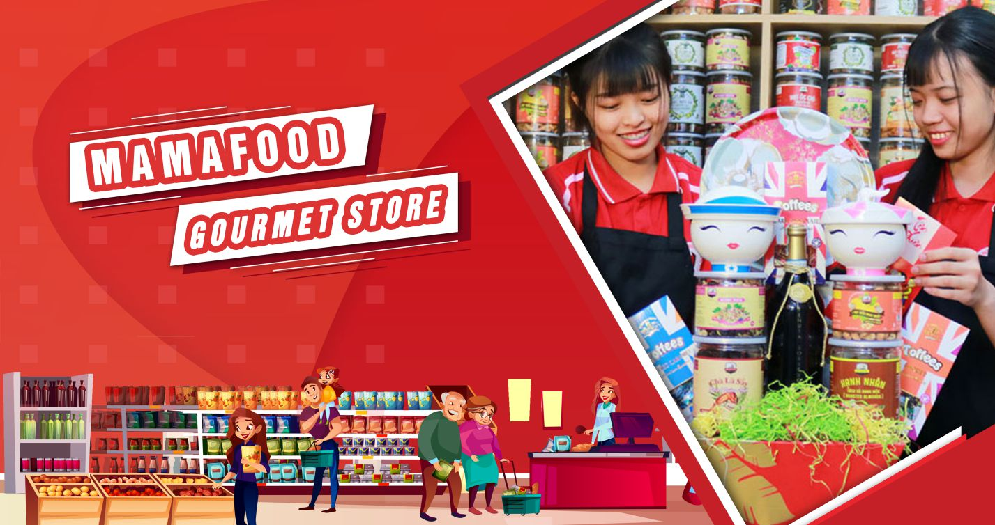 Mama Food - Nhà phân phối Thực Phẩm & Dịch Vụ Quà Tặng
